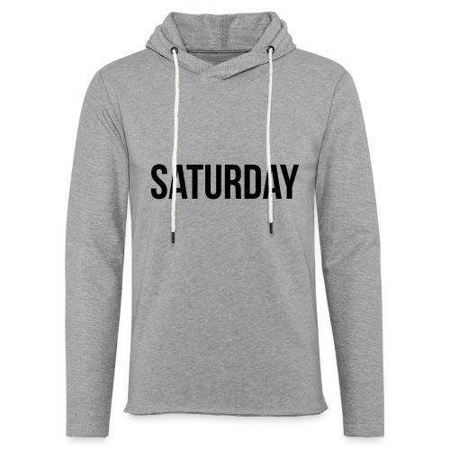 Saturday - Light Unisex Sweatshirt Hoodie