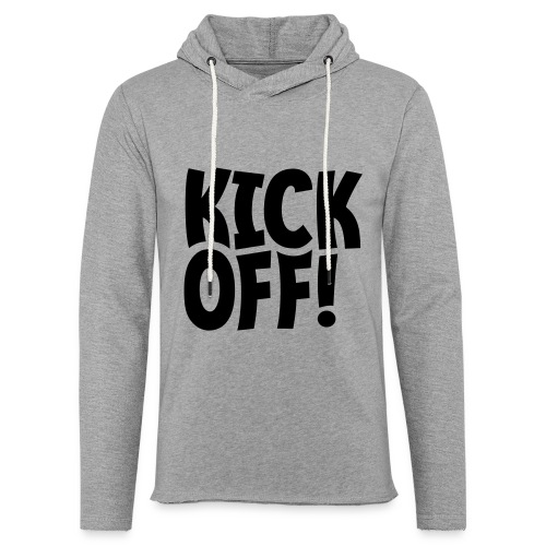 Slogan Kick off. Aftrap of meeting concept. - Lichte hoodie unisex