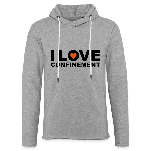 j aime le confinement - Sweat-shirt à capuche léger unisexe