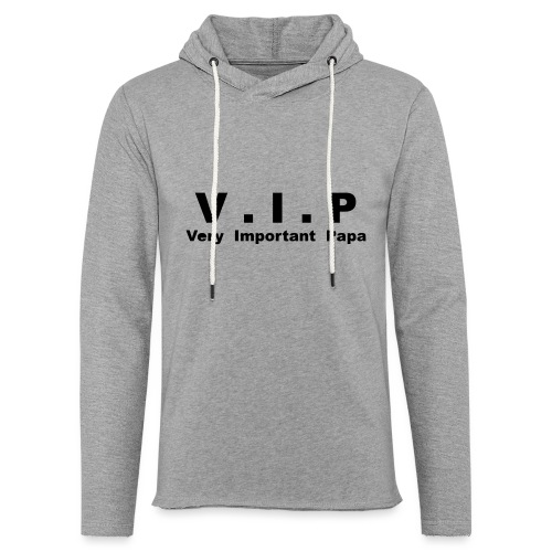 Vip - Very Important Papa Petit modéle - Sweat-shirt à capuche léger unisexe