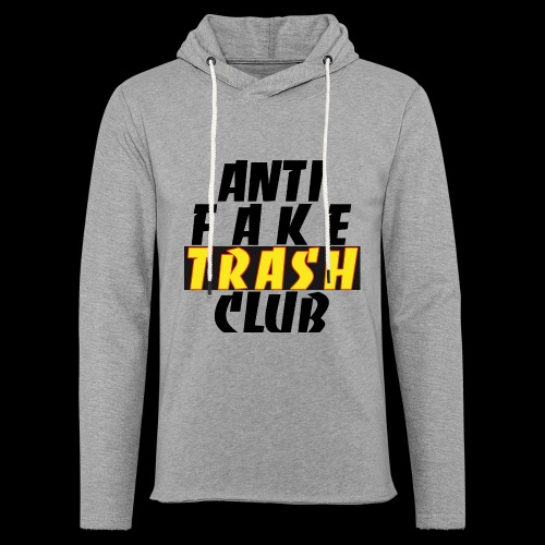 ANTI FAKE TRASH CLUB - Light Unisex Sweatshirt Hoodie