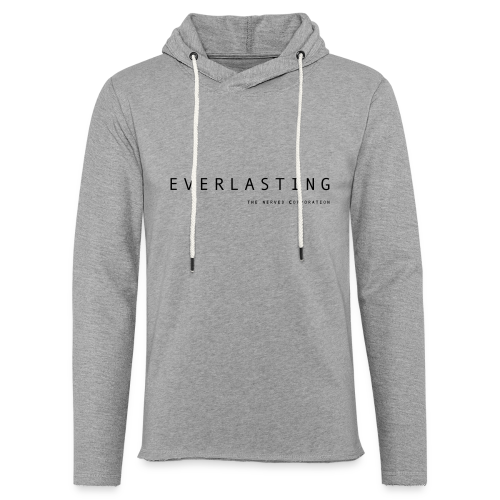 Everlasting TNC - Light Unisex Sweatshirt Hoodie