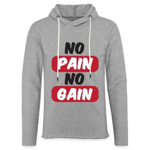 no pain no gain t shirt design fitness - Felpa con cappuccio leggera unisex