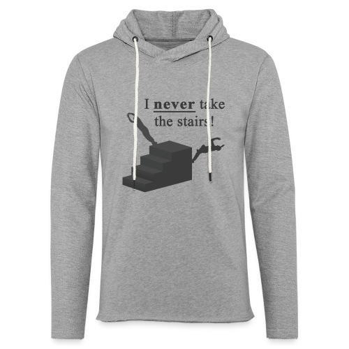 I Never Take The Stairs Grey Parkour - Let sweatshirt med hætte, unisex