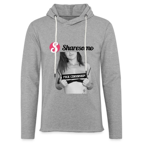 Sharesome fuck censorship - Light Unisex Sweatshirt Hoodie