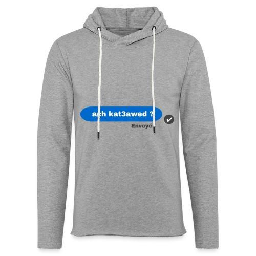 ach kat3awed messenger - Sweat-shirt à capuche léger unisexe