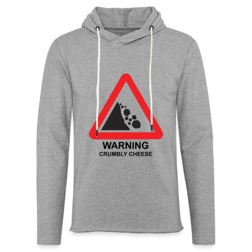WARNING: CRUMBLY CHEESE - Light Unisex Sweatshirt Hoodie
