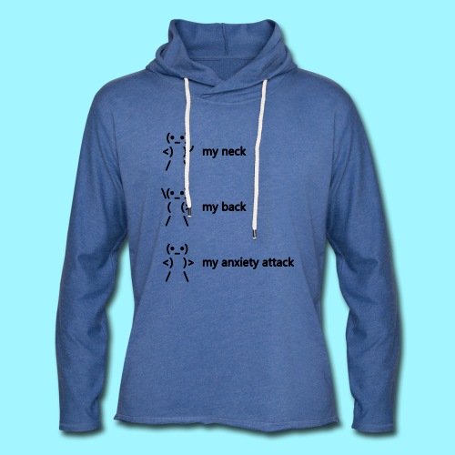 neck back anxiety attack - Light Unisex Sweatshirt Hoodie