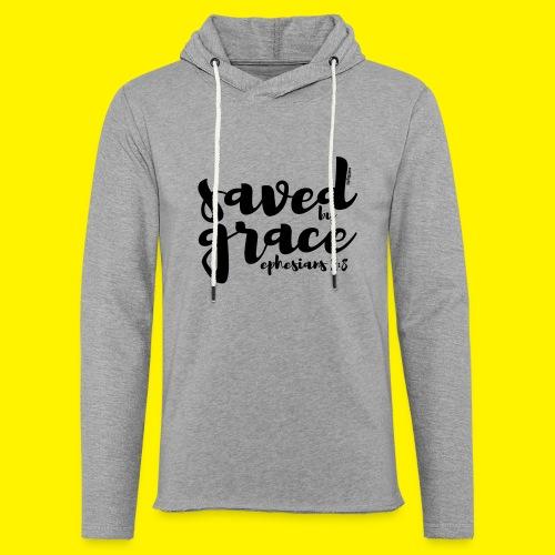 SAVED BY GRACE - Ephesians 2: 8 - Light Unisex Sweatshirt Hoodie