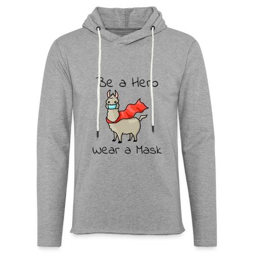 Sei ein Held, trag eine Maske - fight COVID-19 - Leichtes Kapuzensweatshirt Unisex