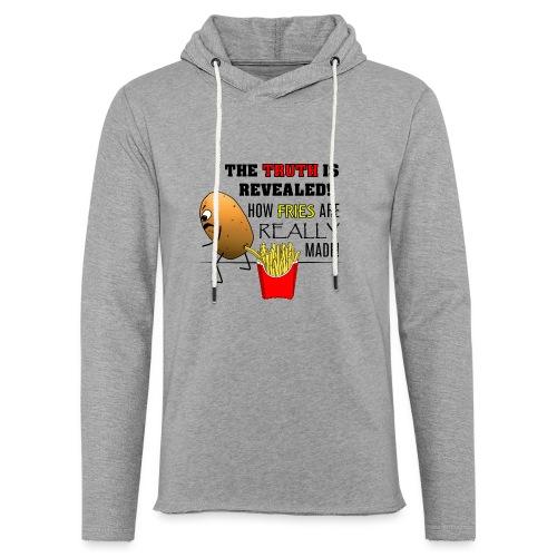 The truth about fries - Leichtes Kapuzensweatshirt Unisex