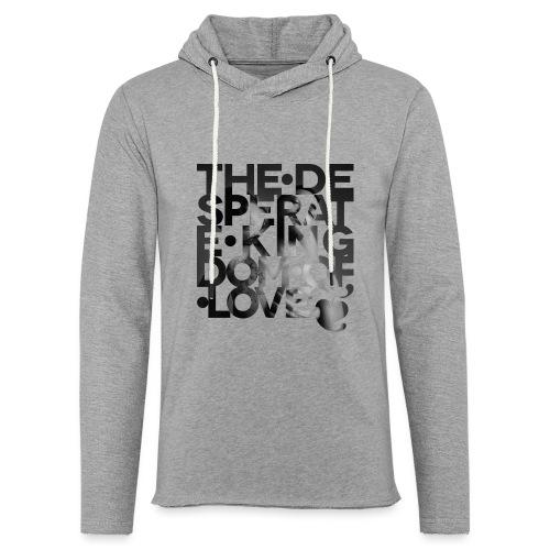 Desperate Kingdom of Love - Light Unisex Sweatshirt Hoodie