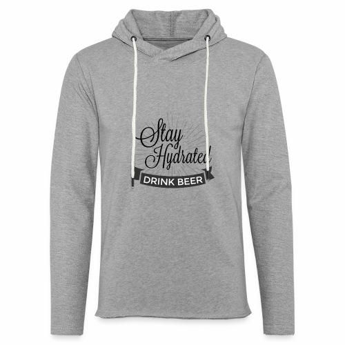 Stay Hydrated - Light Unisex Sweatshirt Hoodie