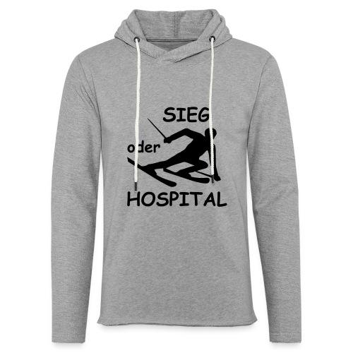 Sieg oder Hospital - Leichtes Kapuzensweatshirt Unisex