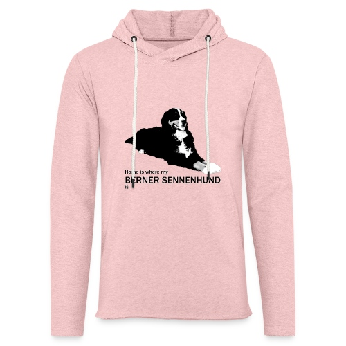 Home is where my Berner Sennenhund is - Leichtes Kapuzensweatshirt Unisex
