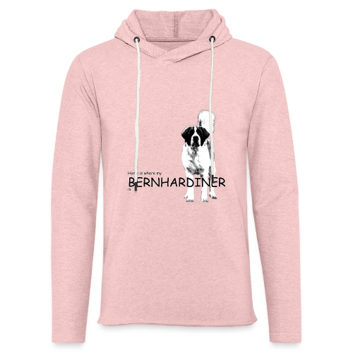 Home is where my Bernhardiner is - Leichtes Kapuzensweatshirt Unisex