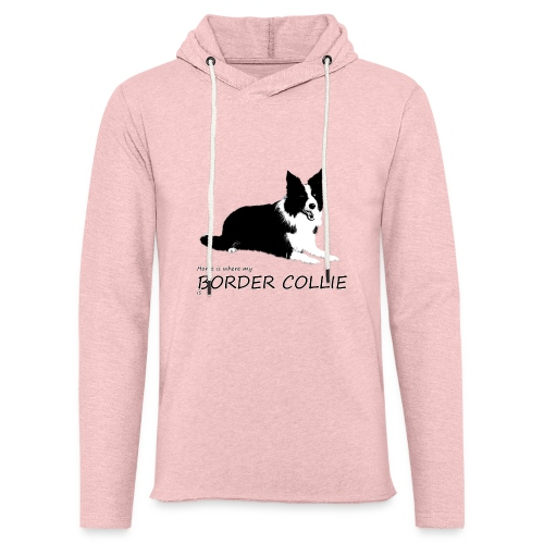 Home is where my Border Collie is - Leichtes Kapuzensweatshirt Unisex