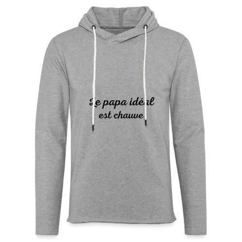 t-shirt fete des pères le papa idéal est chauve - Sweat-shirt à capuche léger unisexe
