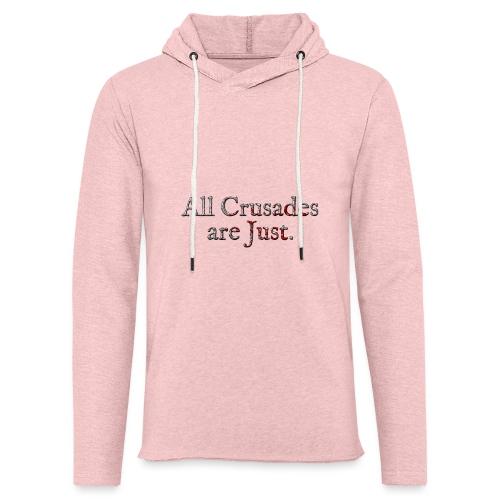 All Crusades Are Just. Alt.2 - Light Unisex Sweatshirt Hoodie