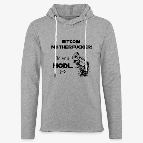 HODL-btcmofo-b - Light Unisex Sweatshirt Hoodie