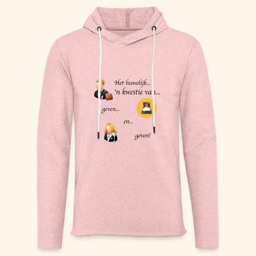 Het huwelijk... - Lichte hoodie unisex