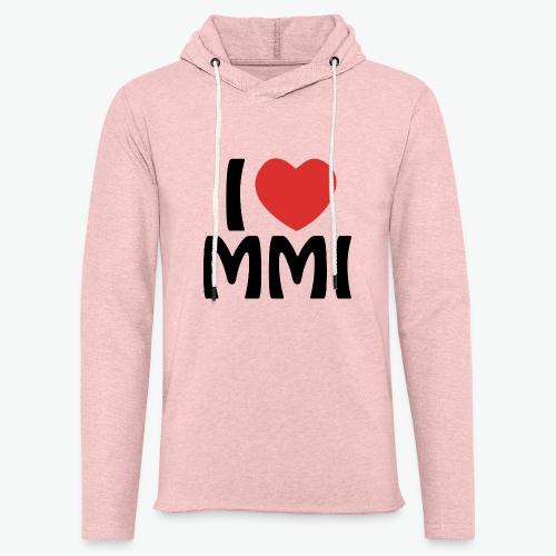 I love MMI - Sweat-shirt à capuche léger unisexe