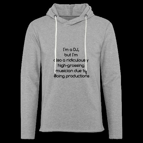 IM A DJ! - Lichte hoodie unisex