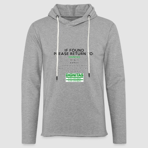 Dignitas - If found please return joke design - Light Unisex Sweatshirt Hoodie