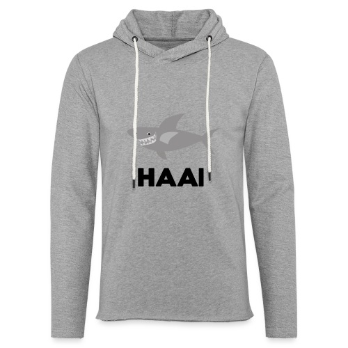 haai hallo hoi - Lichte hoodie unisex
