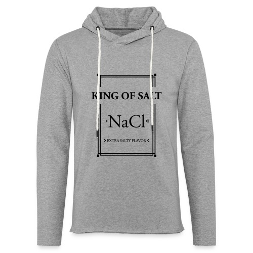 King of Salt - Leichtes Kapuzensweatshirt Unisex
