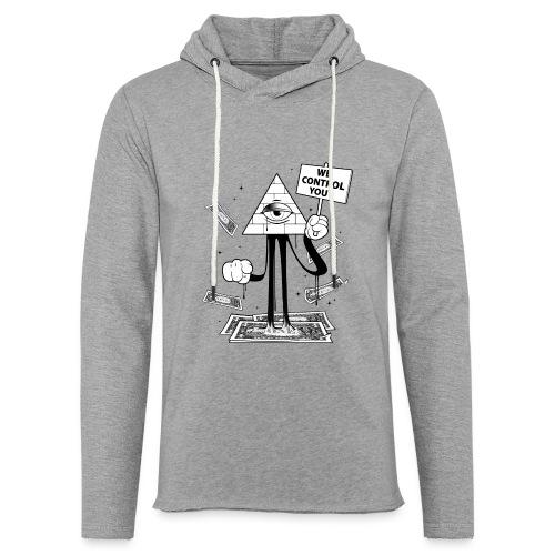 We Control You - Conspiration Design - Sweat-shirt à capuche léger unisexe