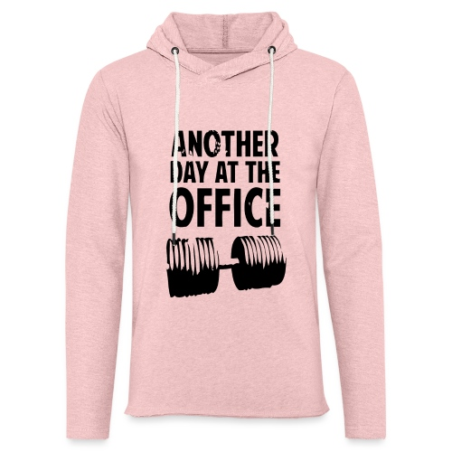 Another Day At The Office - Sweat-shirt à capuche léger unisexe