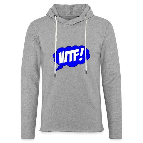Tee Shirt WTF! - Sweat-shirt à capuche léger unisexe