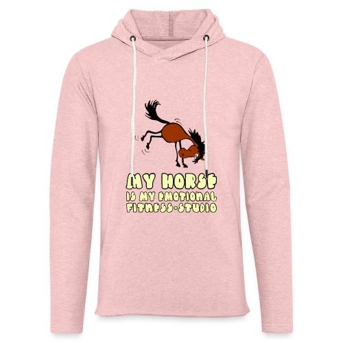 my horse is my emotional Fitness Studio - Leichtes Kapuzensweatshirt Unisex