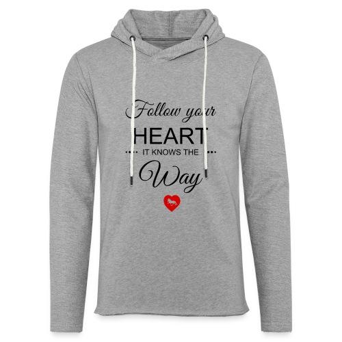 follow your heartbesser - Leichtes Kapuzensweatshirt Unisex