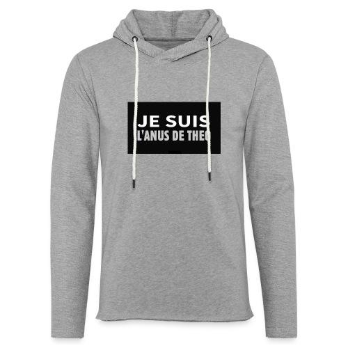 Je suis l'anus de Théo - Sweat-shirt à capuche léger unisexe