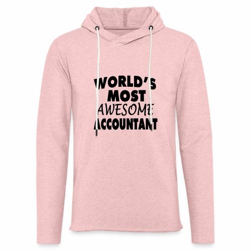 Black Design World s Most Awesome Accountant - Leichtes Kapuzensweatshirt Unisex
