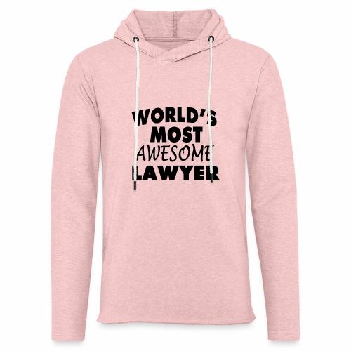 Black Design World s Most Awesome Lawyer - Leichtes Kapuzensweatshirt Unisex