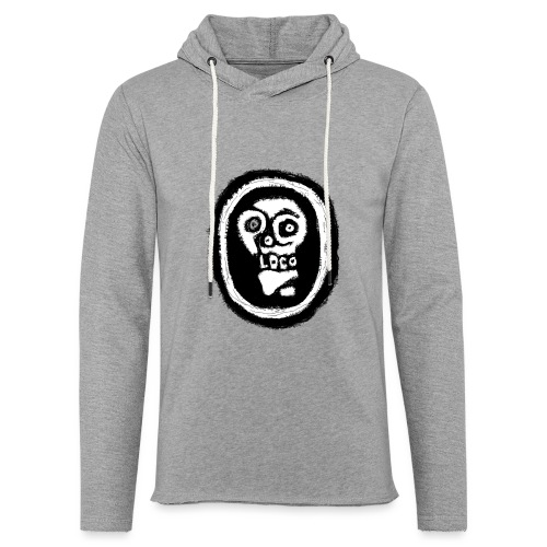 Poco Loco..its got a ring to it - Light Unisex Sweatshirt Hoodie