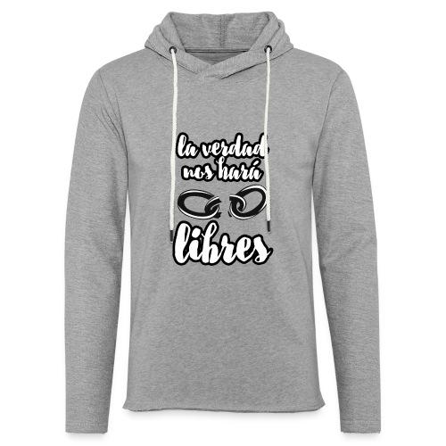 La verdad nos hará libres Camiseta Cristiana - Sudadera ligera unisex con capucha