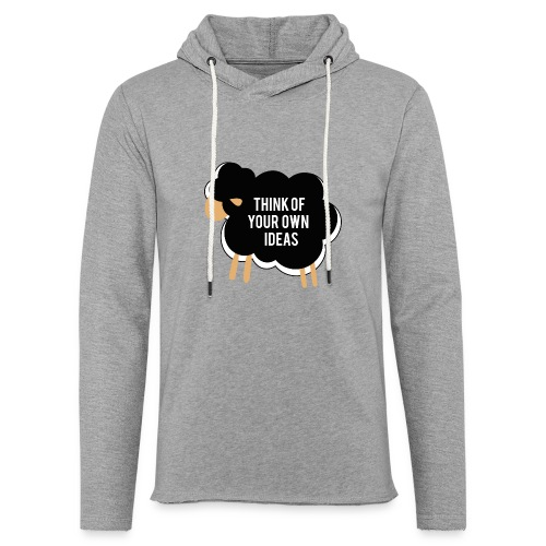 Think of your own idea! - Light Unisex Sweatshirt Hoodie