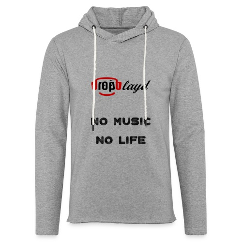 dropblayd Merch - No Music No Life - Leichtes Kapuzensweatshirt Unisex