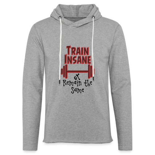 Train Insane - Kevyt unisex-huppari