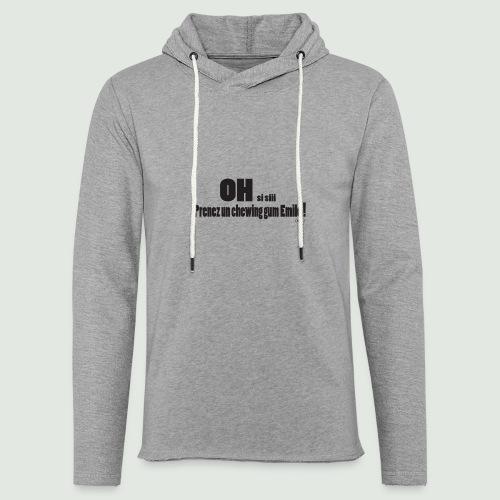 chewing gum Emile - Sweat-shirt à capuche léger unisexe