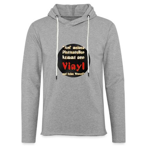 plattenteller mit Vinyl - ohne Wurst - Leichtes Kapuzensweatshirt Unisex