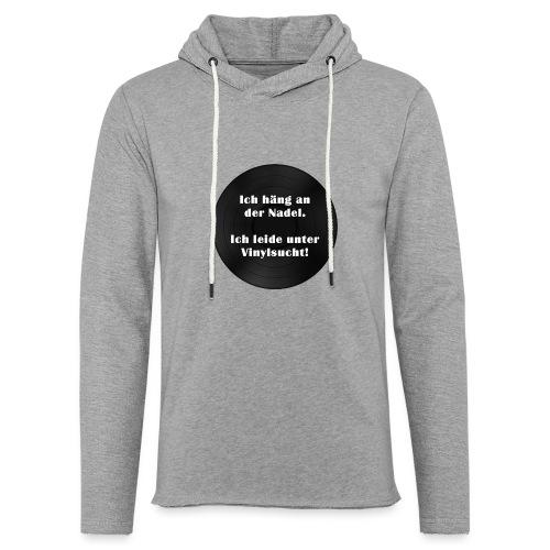 Plattensucht - Leichtes Kapuzensweatshirt Unisex