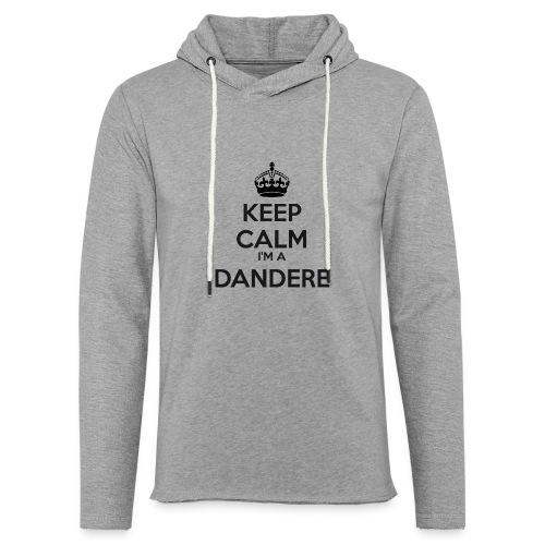 Dandere keep calm - Light Unisex Sweatshirt Hoodie