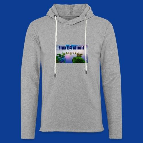 Flux b4 client Shirt - Light Unisex Sweatshirt Hoodie