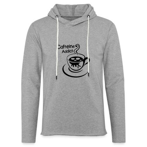 Caffeine Addict - Lichte hoodie unisex