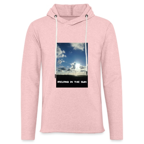 IRELAND IN THE SUN 2 - Light Unisex Sweatshirt Hoodie